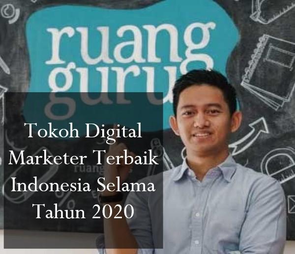 Tokoh Digital Marketer Terbaik Indonesia Selama Tahun 2020